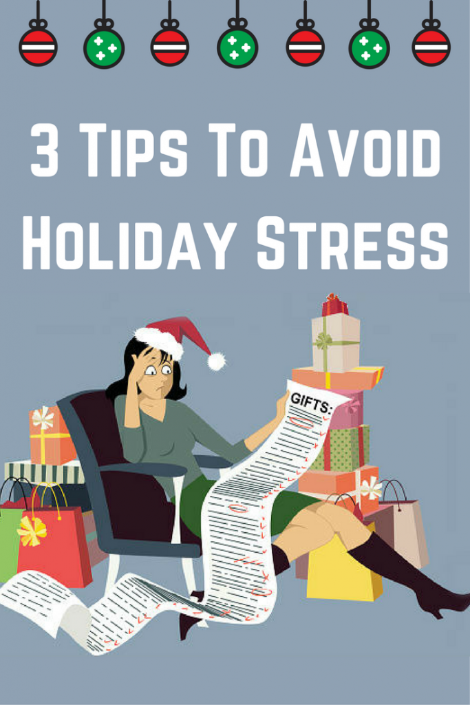 Avoid Holiday Stress With These Tips